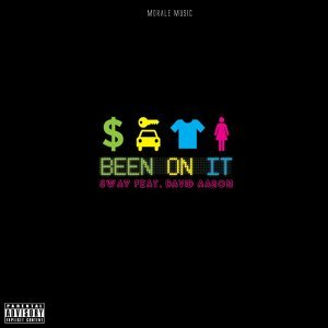 Been on It (feat. David Aaron)