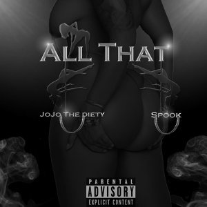 All That (feat. JoJo the Deity)