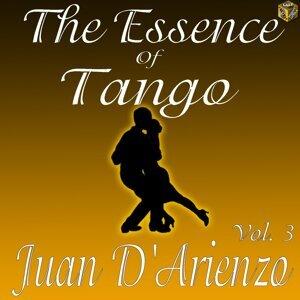 The Essence of Tango: Juan D'Arienzo Vol. 3