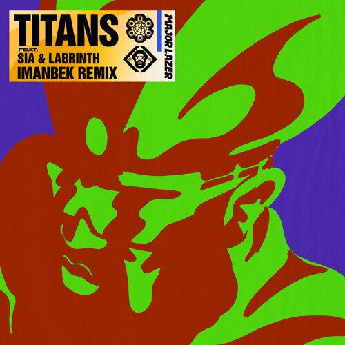 Titans - Imanbek Remix