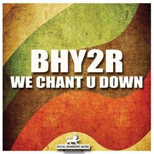 We Chant U Down