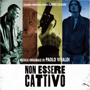 Non essere cattivo - Original Motion Picture Soundtrack