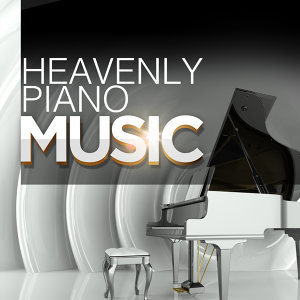 Heavenly Piano Music