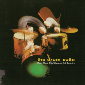 The Drum Suite (Remastered)