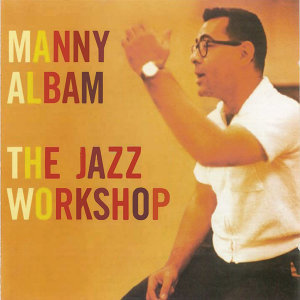 The Jazz Workshop (Remastered)