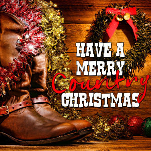 Have a Merry Country Christmas