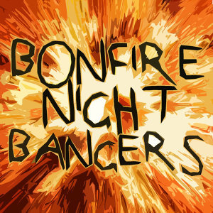 Bonfire Night Bangers