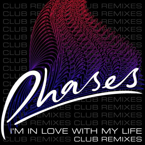 I'm In Love With My Life - Club Remixes