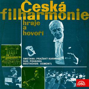 Česká filharmonie hraje a hovoří - Smetana: Pražský karneval - Suk: Pohádka -  Beethoven: Egmont