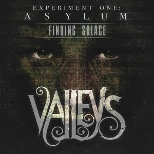 Finding Solace - Experiment One: Asylum