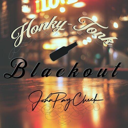 Honky-Tonk Blackout