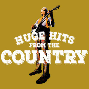 Huge Hits from the Country