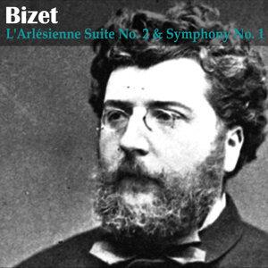 Bizet: L'Arlésienne Suite No. 2 and Symphony No. 1