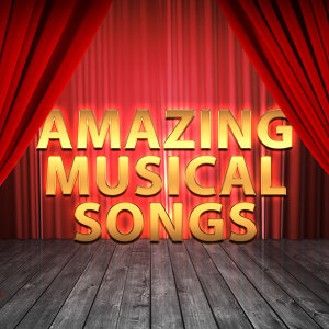 Amazing Musical Songs
