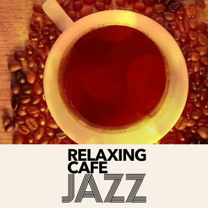 Relaxing Cafe Jazz