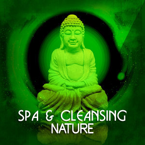 Spa & Cleansing: Nature