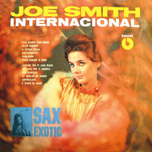 Joe Smith Internacional - Sax Exotic