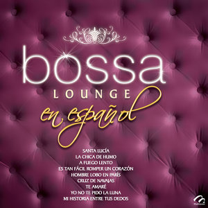 Bossa Lounge en Español
