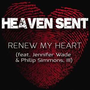 Renew My Heart (feat. Jennifer Wade & Philip Simmons, III)