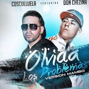 Olvida los Problemas (Version Mambo) [feat. DonChezina & Nan2 El Maestro De Las Melodias]