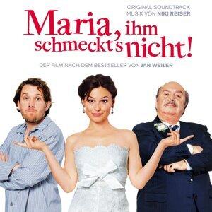 Maria, ihm schmeckt's nicht! - Original Motion Picture Soundtrack