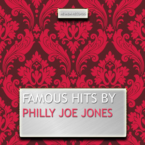 Famous Hits By Philly Joe Jones