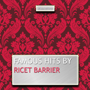 Famous Hits By Ricet Barrier
