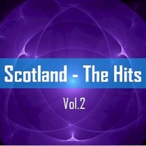 Scotland: The Hits, Vol. 2