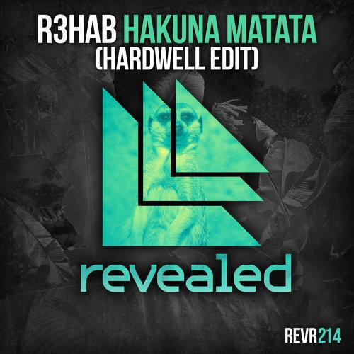 Hakuna Matata - Hardwell Edit