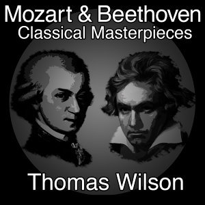 Mozart and Beethoven Classical Masterpieces