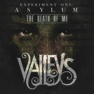 The Death of Me - Experiment One: Asylum