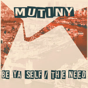 Be Ya Self / The Need