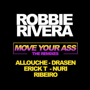 Move Your Ass - The Remixes