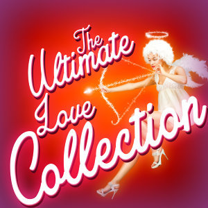 The Ultimate Love Collection