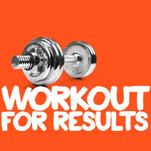 Workout for Results