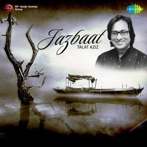 Jazbaat: Talat Aziz