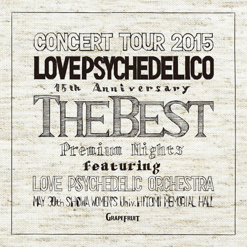 15th ANNIVERSARY TOUR -THE BEST- LIVE