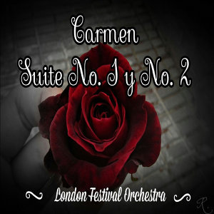 Carmen Suite No.1 y No. 2