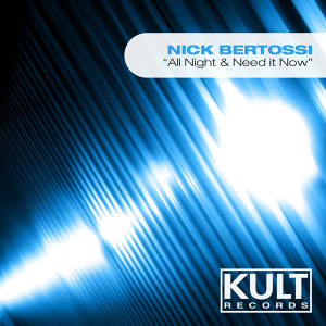 Kult Records Presents: All Night & Need It Now