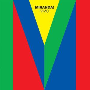 Miranda! Vivo