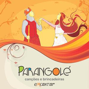 Parangolé - Canções e Brincadeiras