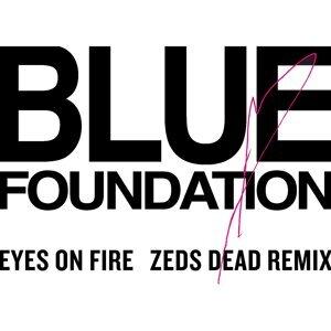 Eyes On Fire - Zed Dead Remix