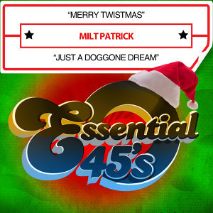 Merry Twistmas / Just a Doggone Dream (Digital 45)
