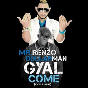 Gyal Come (Jook & Stab) [feat. Dollarman] {Remix} - Single