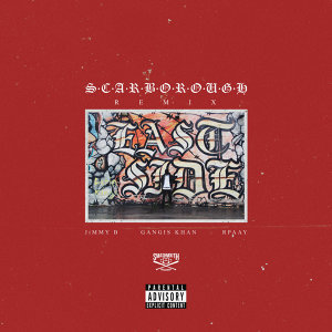 SCARBOROUGH (Remix) [Feat. Gangis Khan & RPaay]