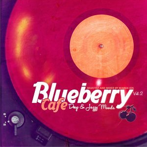 Blueberry Cafe, Vol.2 (Selected & Compiled by Marga Sol) - Deep & Jazzy House Moods