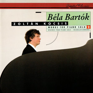 Bartók: Works for Solo Piano, Vol.2