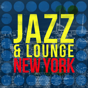 Jazz & Lounge New York