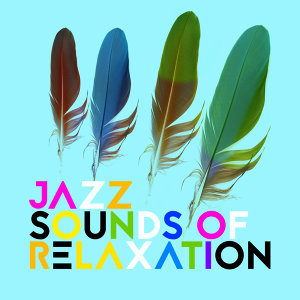 Jazz Sounds of Relaxation