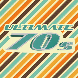 Ultimate 70s